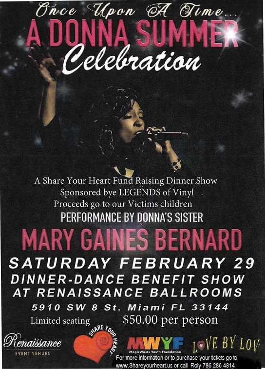 Once Upon a Time - A Donna Summer Celebration (Performed by Mary Gaines Bernard) @ Renaissance Ballrooms | Miami | Florida | United States